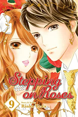 Stepping On Roses Vol. 9