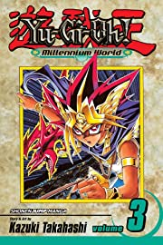 Yu-Gi-Oh!: Millennium World Vol. 3