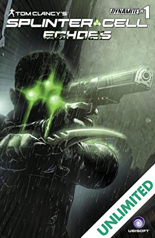 Tom Clancy's Splinter Cell: Echoes #1 (of 4): Digital Exclusive Edition