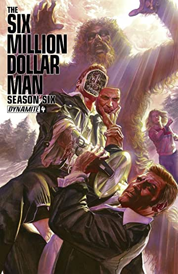 The Six Million Dollar Man: Season Six #4: Digital Exclusive Edition