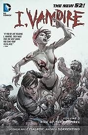 I, Vampire (2011-2013) Vol. 2: Rise of the Vampires