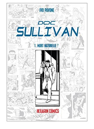 DOC SULLIVAN Vol. 1: Mort Naturelle ?