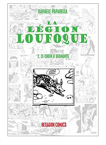LEGION LOUFOQUE Vol. 2: Le Chien à Diamants