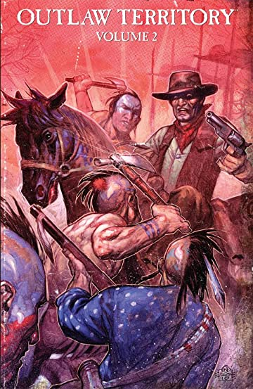 Outlaw Territory Tome 2