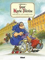Sœur Marie-Thérèse Vol. 2: Heureux les imbéciles