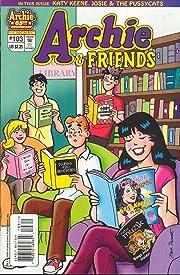 Archie & Friends #103