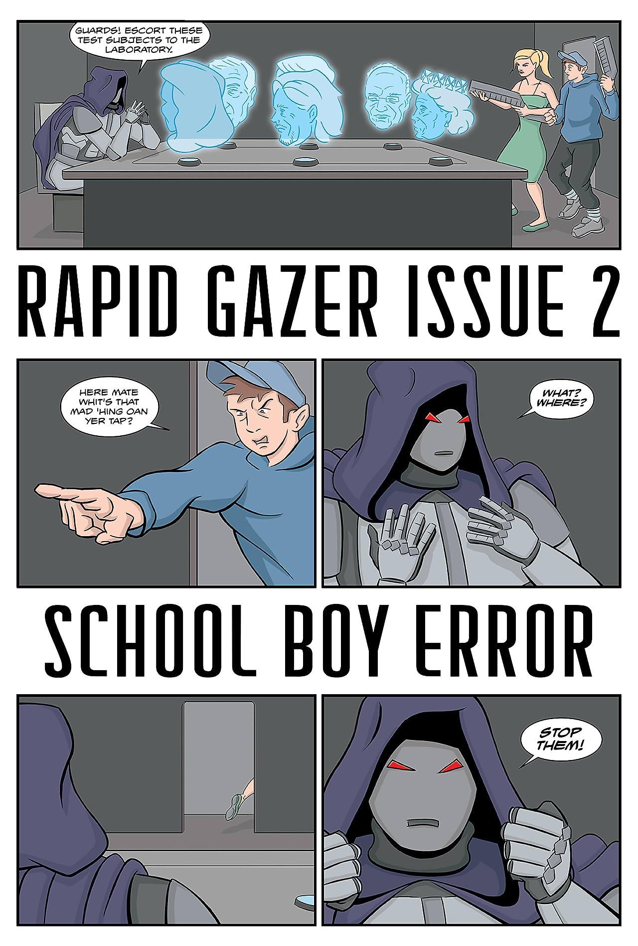 Rapid Gazzer #2