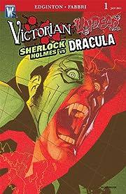 Victorian Undead II: Sherlock Holmes vs. Dracula #1