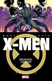 Marvel Knights: X-Men (2013-): Haunted