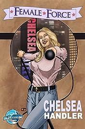 Female Force: Chelsea Handler