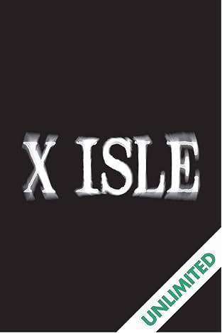 X-Isle Vol. 1