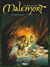 Le roman de Malemort Vol. 2: La porte de l'oubli