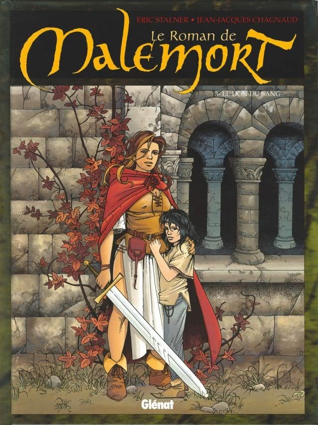 Le roman de Malemort Vol. 3: Le don du sang
