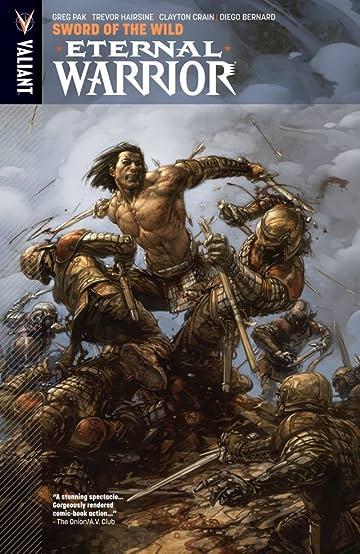 Eternal Warrior Vol. 1: Sword Of The Wild