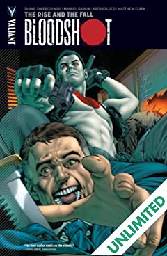 Bloodshot Vol. 2: The Rise and the Fall