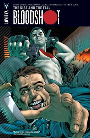 Bloodshot Tome 2: The Rise and the Fall
