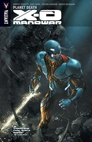 X-O Manowar Tome 3: Planet Death
