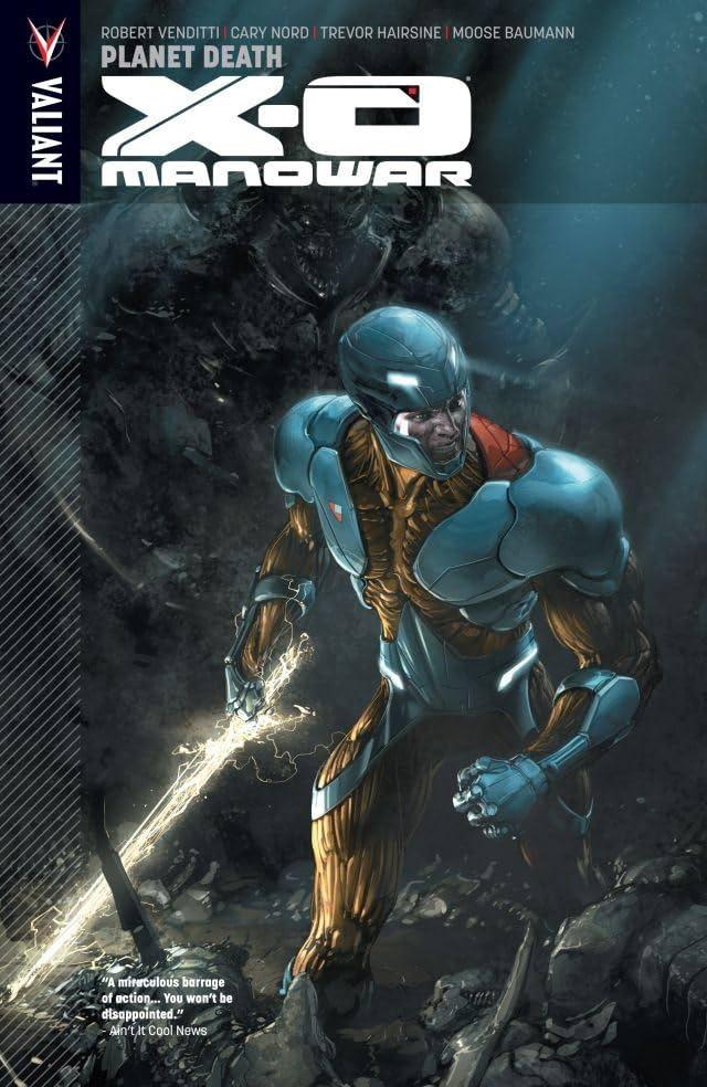 X-O Manowar Vol. 3: Planet Death