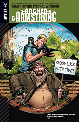Archer & Armstrong Tome 2: Wrath Of The Eternal Warrior