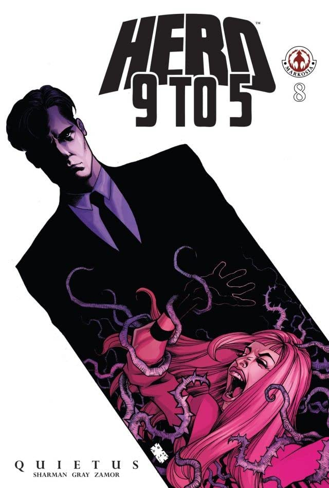 Hero: 9 To 5 #8: Quietus