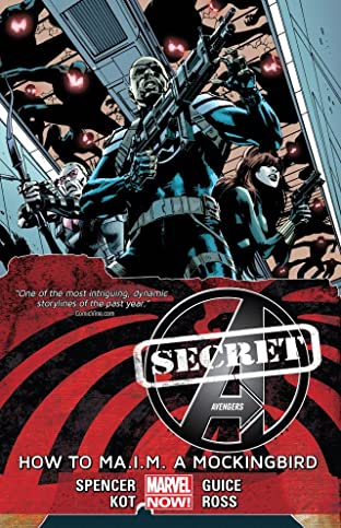 Secret Avengers Tome 3: How To Maim A Mockingbird