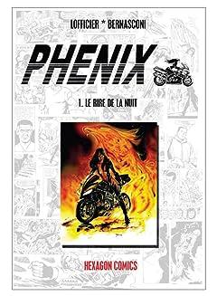 PHENIX Vol. 1: Le Rire de la Nuit