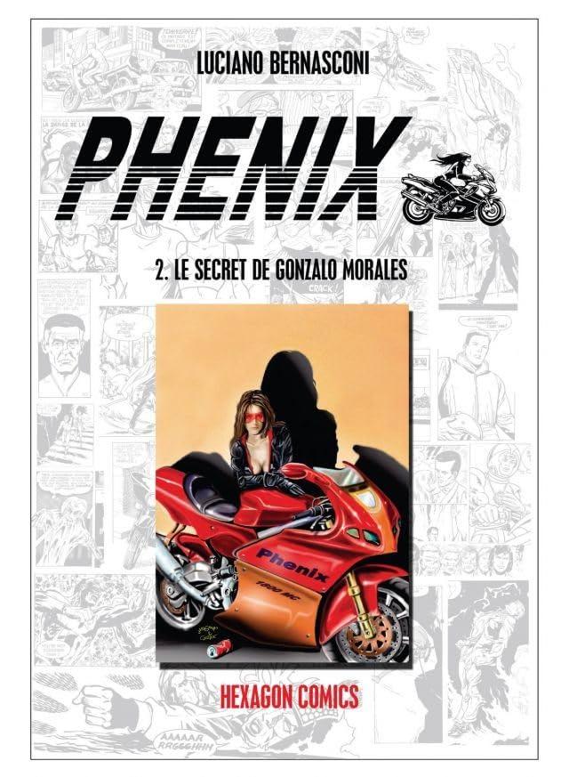PHENIX Vol. 2: Le Secret de Gonzalo Morales