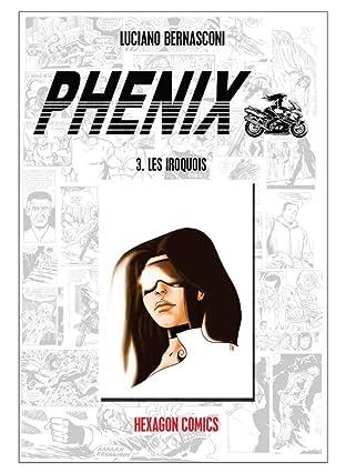PHENIX Vol. 3: Les Iroquois