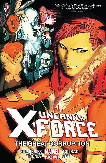 Uncanny X-Force Vol. 3: The Great Corruption