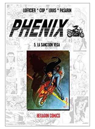 PHENIX Vol. 5: La Sanction Vega