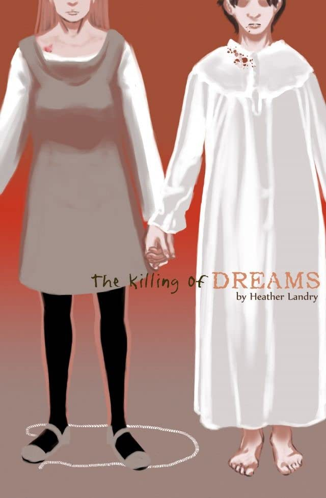 The Killing of Dreams