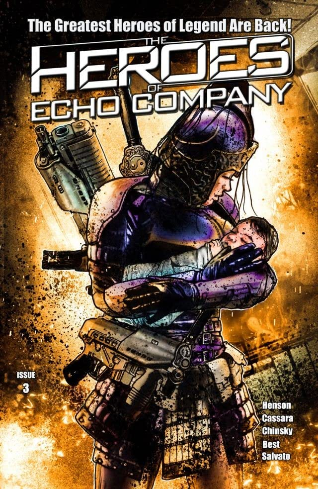 The Heroes of Echo Company #3