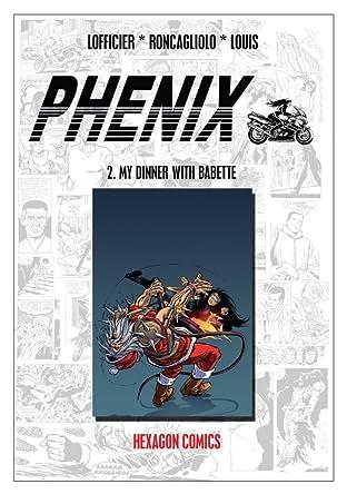 PHENIX Vol. 2: My Dinner with Babette