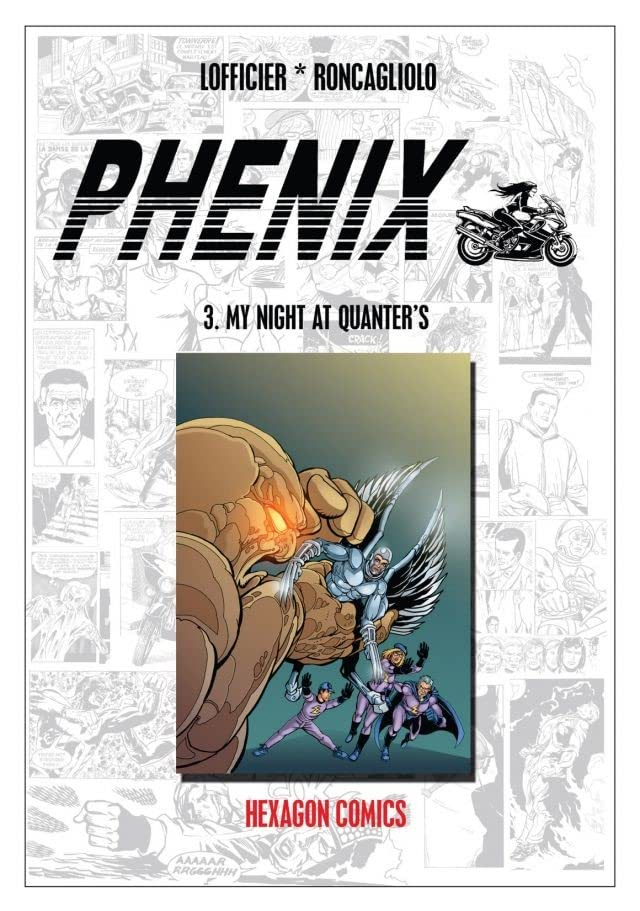PHENIX Vol. 3: My Night at Quanter's