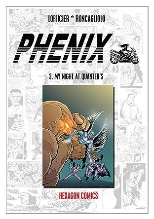 PHENIX Vol. 3: My Night at Quanter's