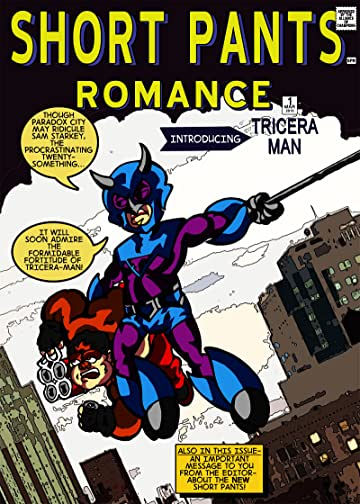 Short Pants Romance Vol. 1: The Misadventures of Triceraman