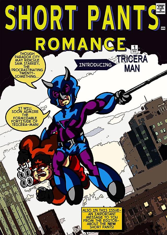 Short Pants Romance Vol. 1: The Misadventures of Triceraman