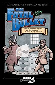 A Treasury of Victorian Murder: The Fatal Bullet- The Assassination of President Garfield