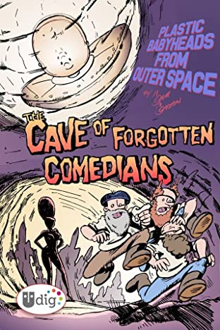 Plastic Babyheads from Outer Space: Book Three: The Cave of Forgotten Comedians