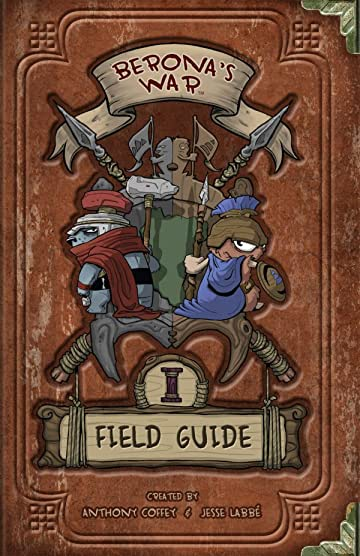 Berona's War Vol. 1: Field Guide