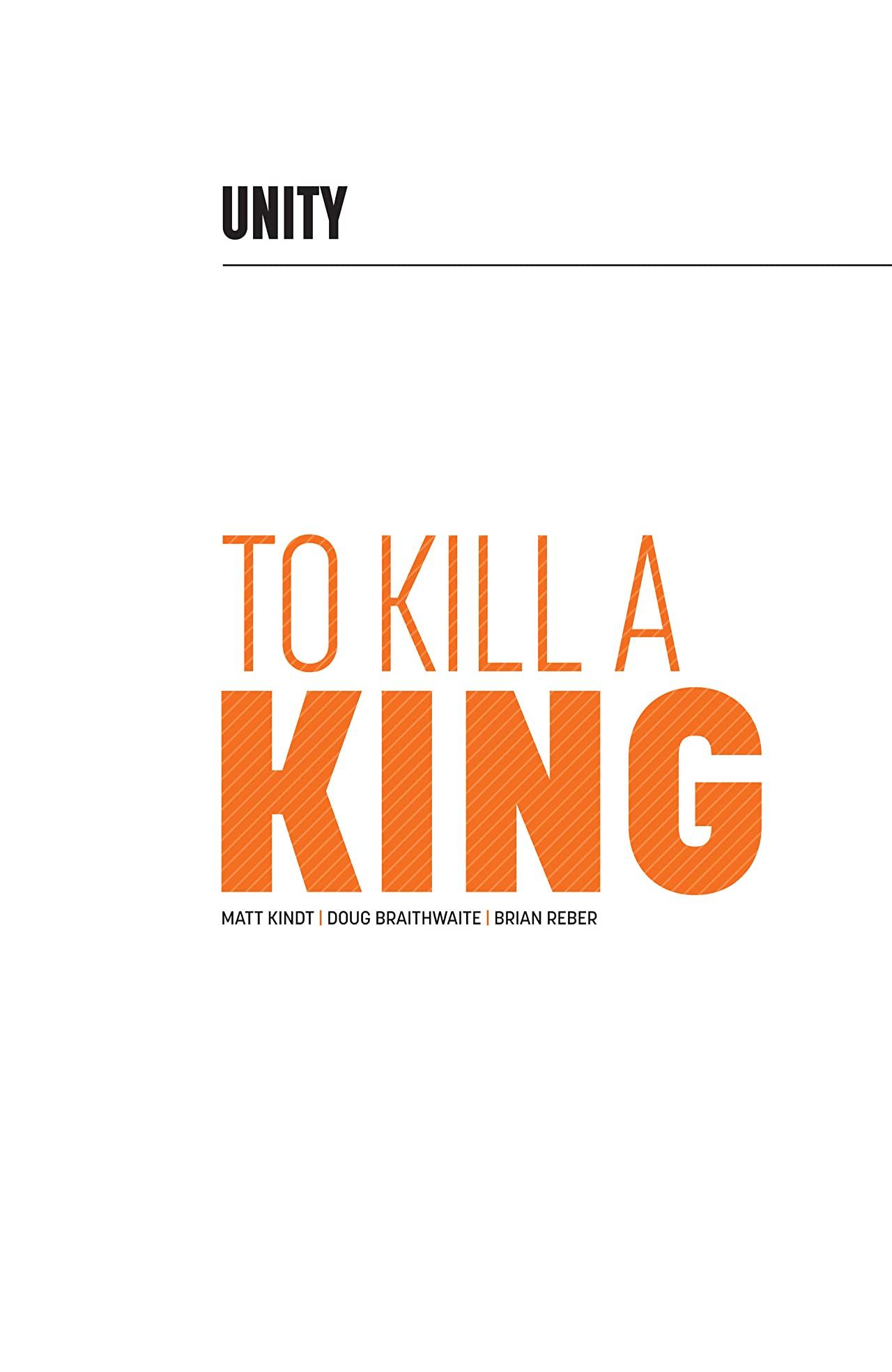 Unity Vol. 1: To Kill A King