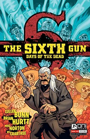 The Sixth Gun: Days of the Dead #1 (of 5)