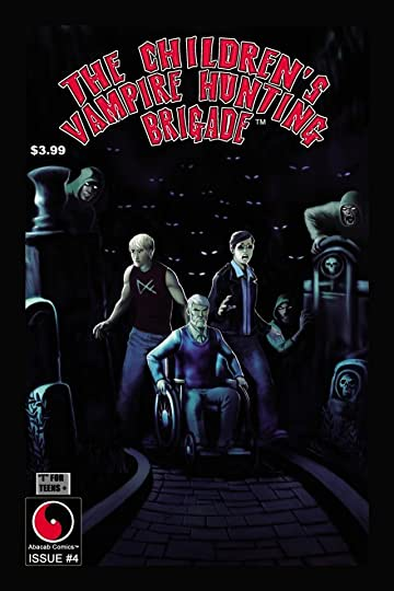 The Children's Vampire Hunting Brigade #4