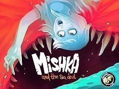 Mishka & The Sea Devil #2