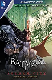 Batman: Arkham City Exclusive Digital Chapter No.5