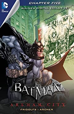 Batman: Arkham City Exclusive Digital Chapter No.5