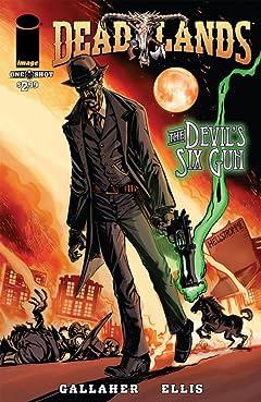 Deadlands: The Devil's Six Gun - Preview