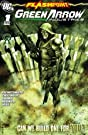 Flashpoint: Green Arrow Industries