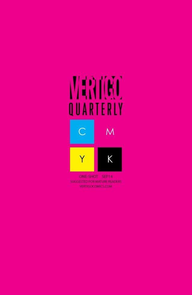 Vertigo Quarterly: CMYK (2014-2015) #2: Magenta