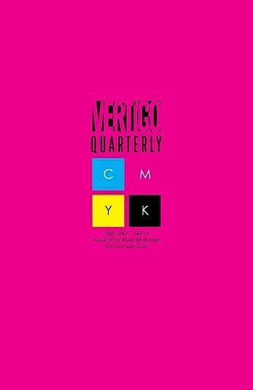 Vertigo Quarterly: CMYK (2014-2015) No.2: Magenta